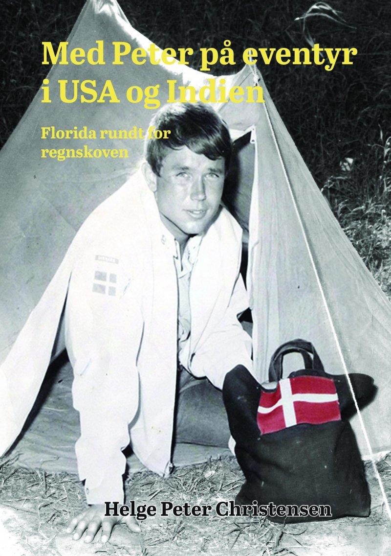 Image of   Med Peter På Eventyr I Usa Og Indien - Helge Peter Christensen - Bog