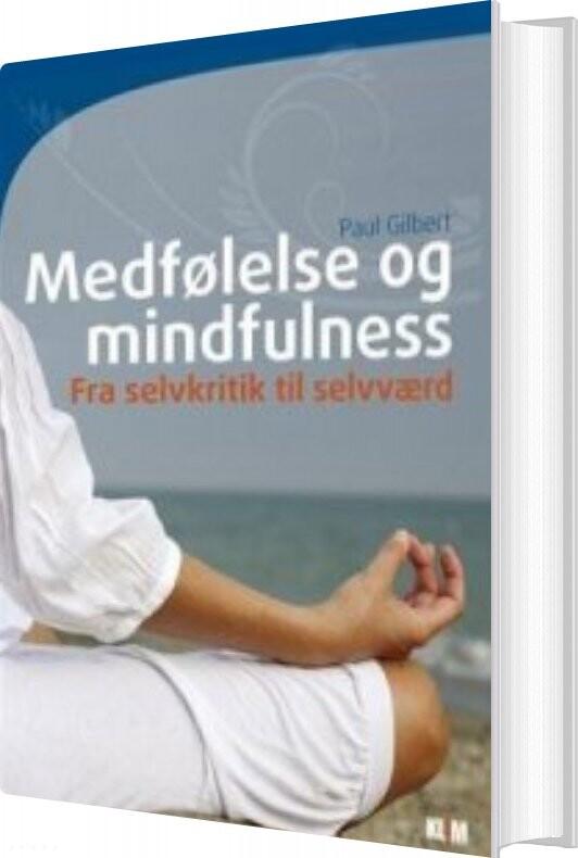 Image of   Medfølelse Og Mindfulness - Paul Gilbert - Bog