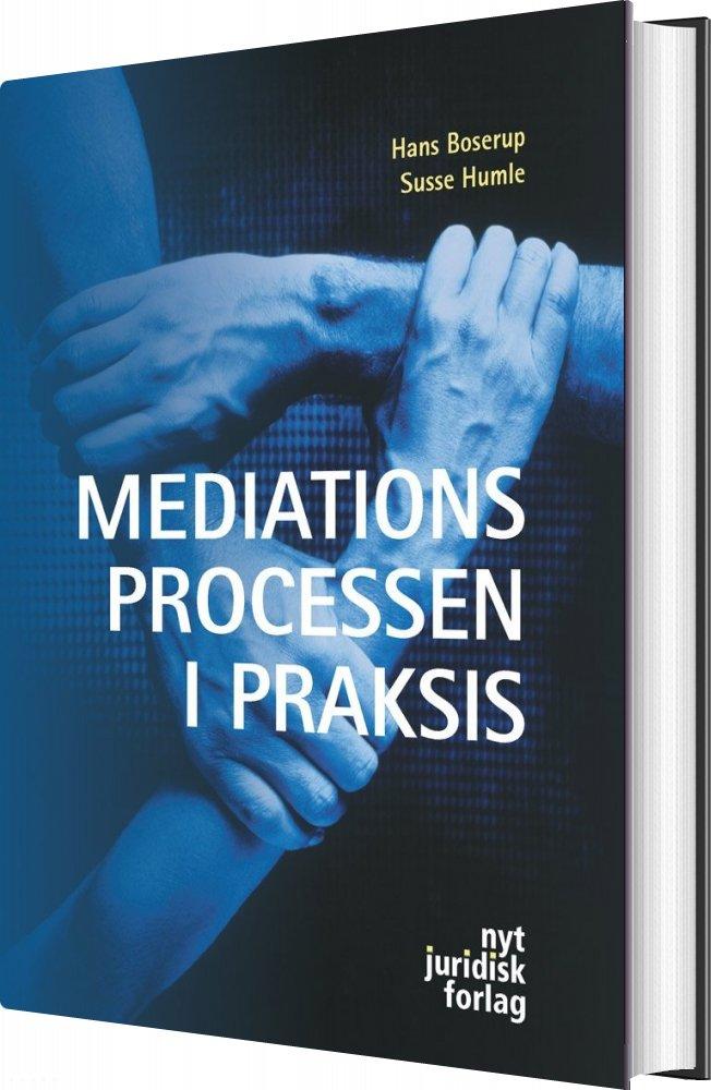 Image of   Mediationsprocessen I Praksis - Hans Boserup - Bog