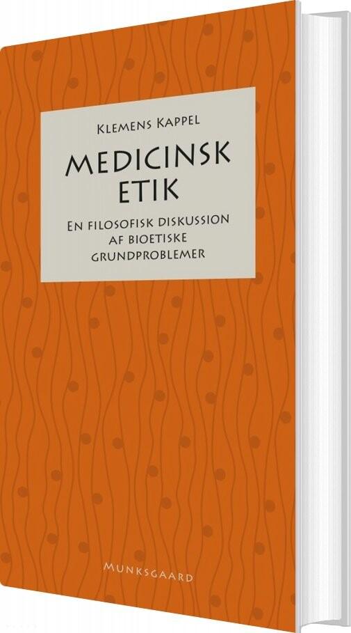 Image of   Medicinsk Etik - Klemens Kappel - Bog