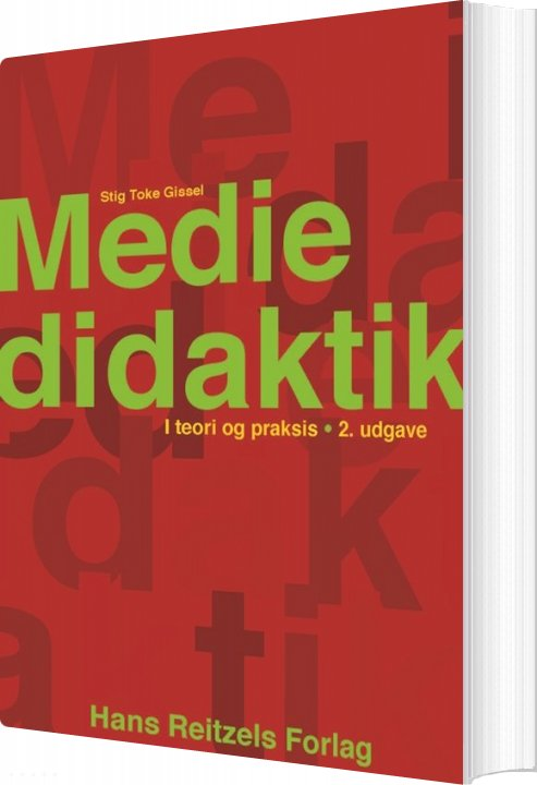 Image of   Mediedidaktik I Teori Og Praksis - Stig Toke Gissel - Bog