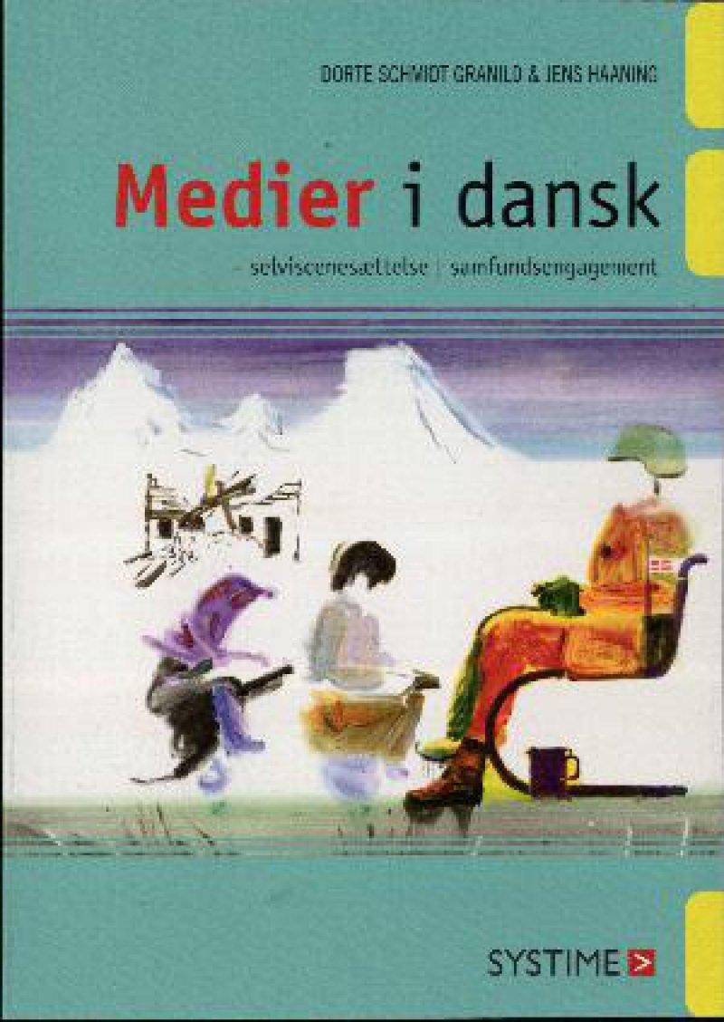 Image of   Medier I Dansk - Dorte Schmidt Granild - Bog