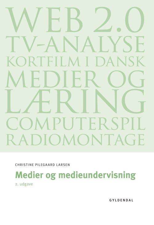 Image of   Medier Og Medieundervisning - Jeppe Bundsgaard - Bog