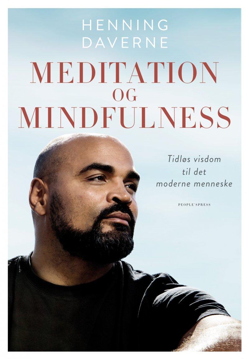 Image of   Meditation Og Mindfulness - Henning Daverne - Bog