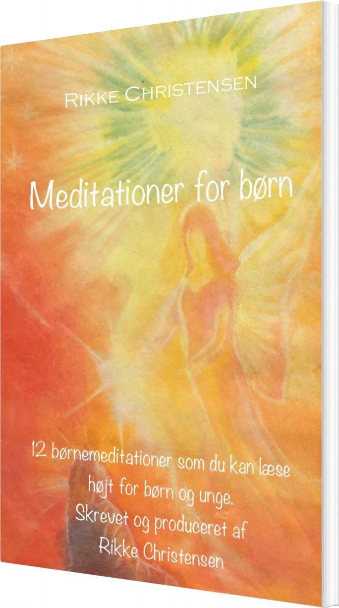 Image of   Meditationer For Børn - Rikke Christensen - Bog