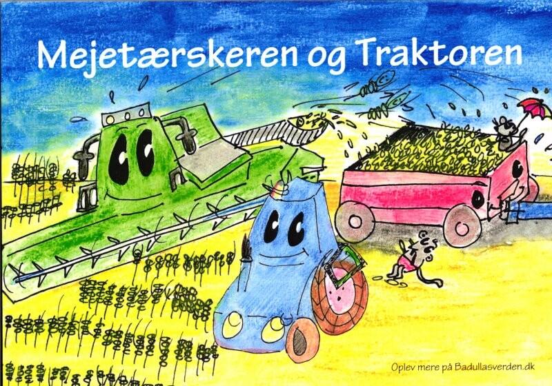 Mejetærskeren Og Traktoren - Ulla Nygaard Pedersen - Bog
