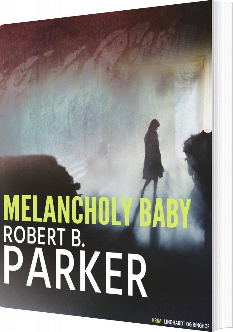 Melancholy Baby - Robert B. Parker - Bog
