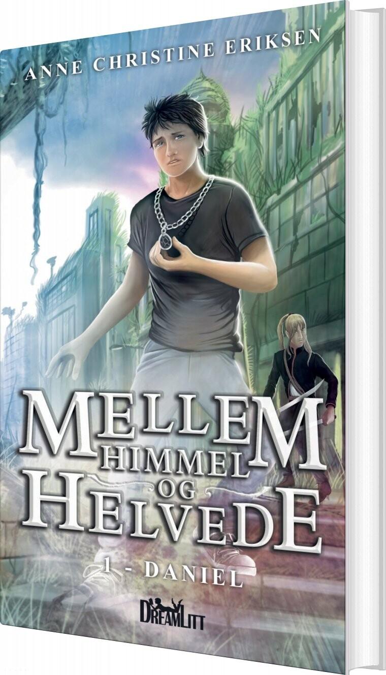 Image of   Mellem Himmel Og Helvede 1 - Anne Christine Eriksen - Bog