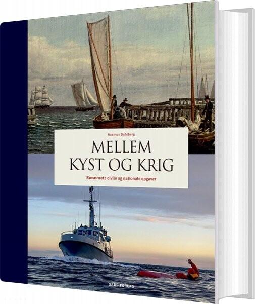 Mellem Kyst Og Krig - Rasmus Dahlberg - Bog