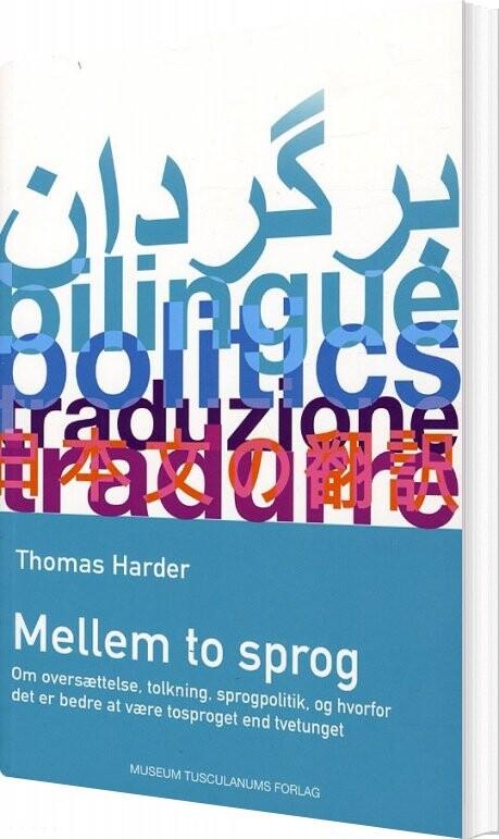 Mellem To Sprog - Thomas Harder - Bog