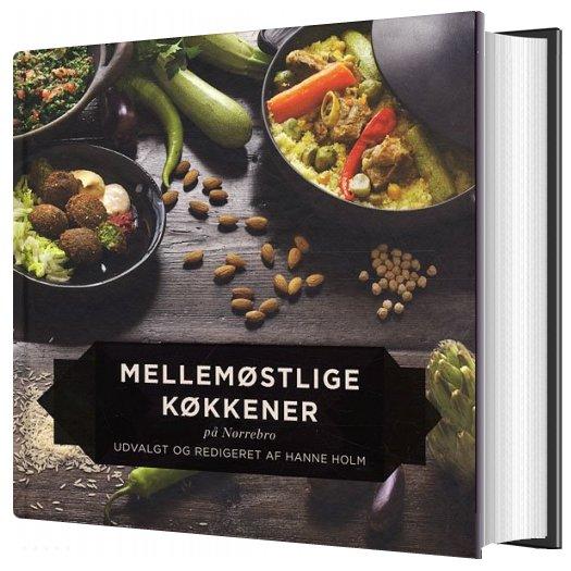Mellemøstlige Køkkener På Nørrebro - Hanne Holm - Bog