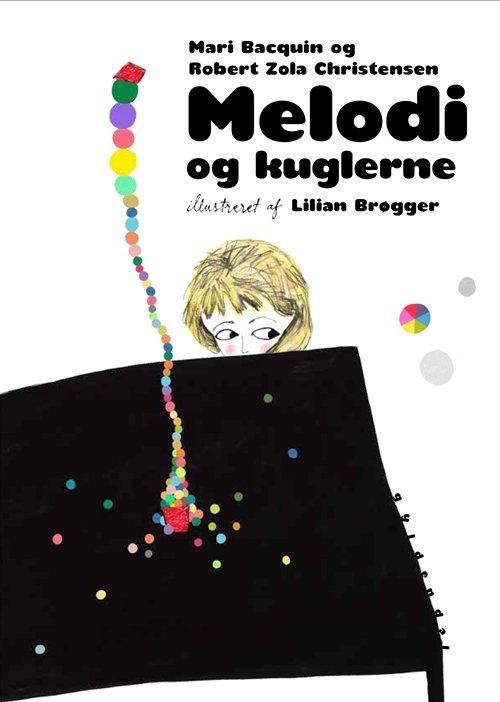 Image of   Melodi Og Kuglerne - Robert Zola Christensen - Bog
