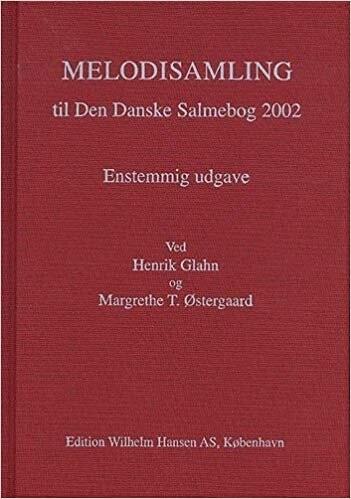 Image of   Melodisamling Til Den Dansk Salmebog 2002 - Henrik Glahn - Bog