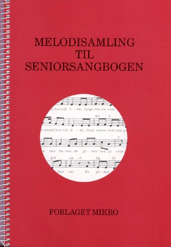 Image of   Melodisamling Til Seniorsangbogen - Diverse - Bog