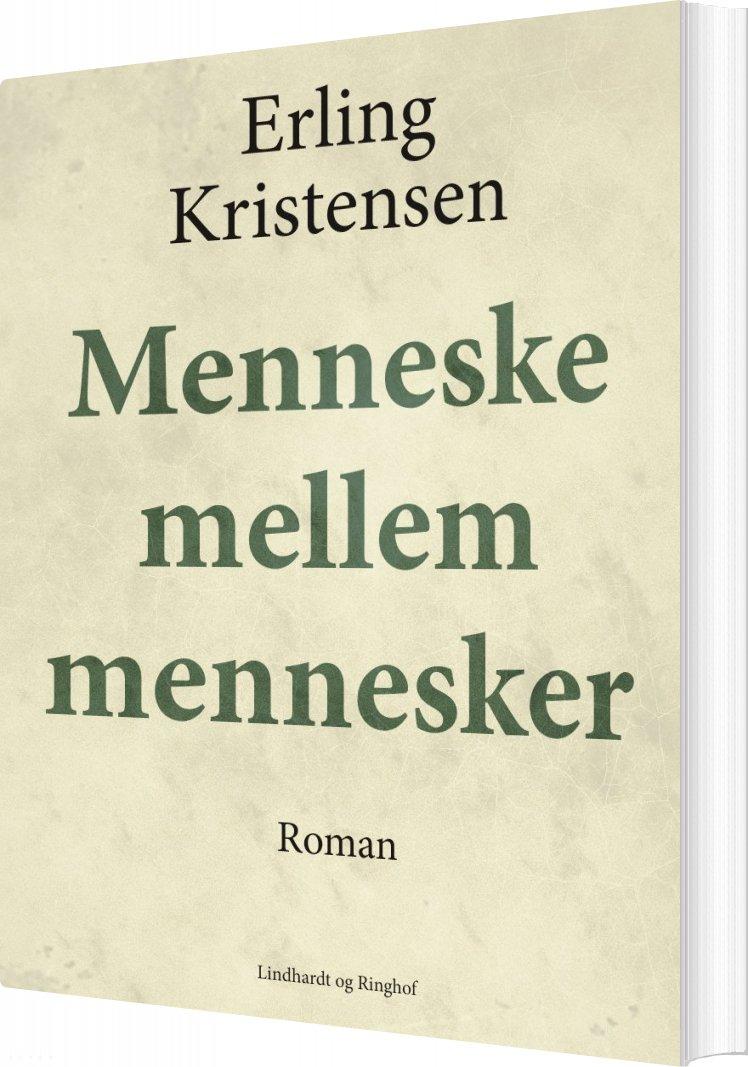 Menneske Mellem Mennesker - Erling Kristensen - Bog
