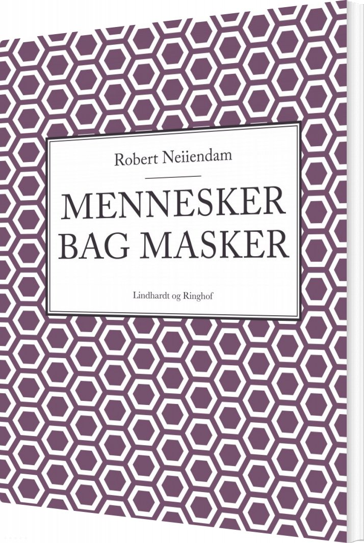 Mennesker Bag Masker - Robert Neiiendam - Bog