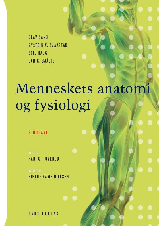 Image of   Menneskets Anatomi Og Fysiologi - Egil Haug - Bog