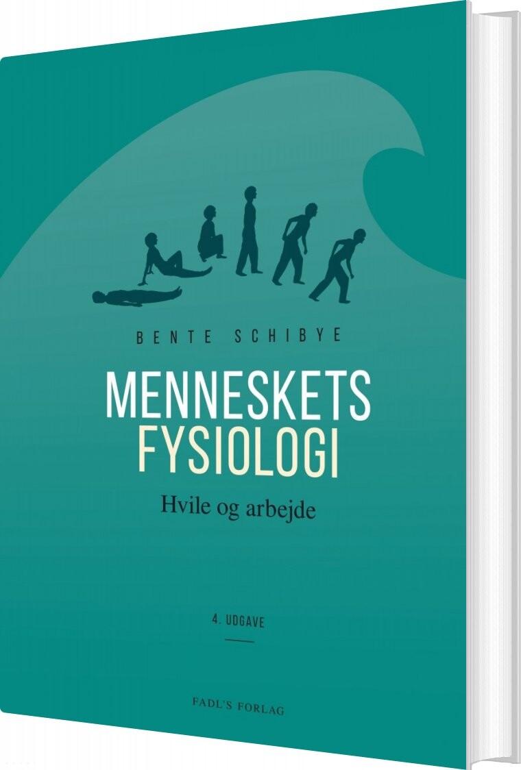 Image of   Menneskets Fysiologi - 4. Udgave - Bente Schibye - Bog