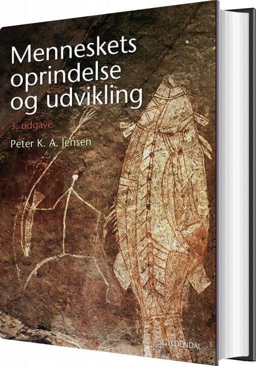 Image of   Menneskets Oprindelse Og Udvikling - Peter K. A. Jensen - Bog