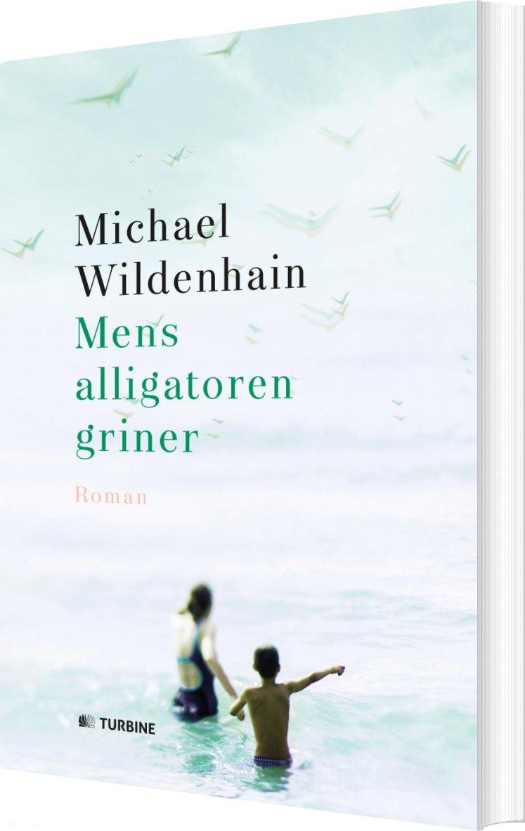 Mens Alligatoren Griner - Michael Wildenhain - Bog