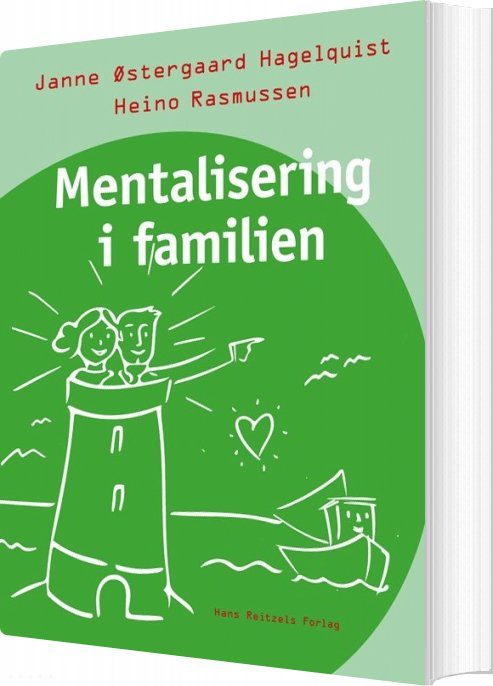Image of   Mentalisering I Familien - Janne østergaard Hagelquist - Bog