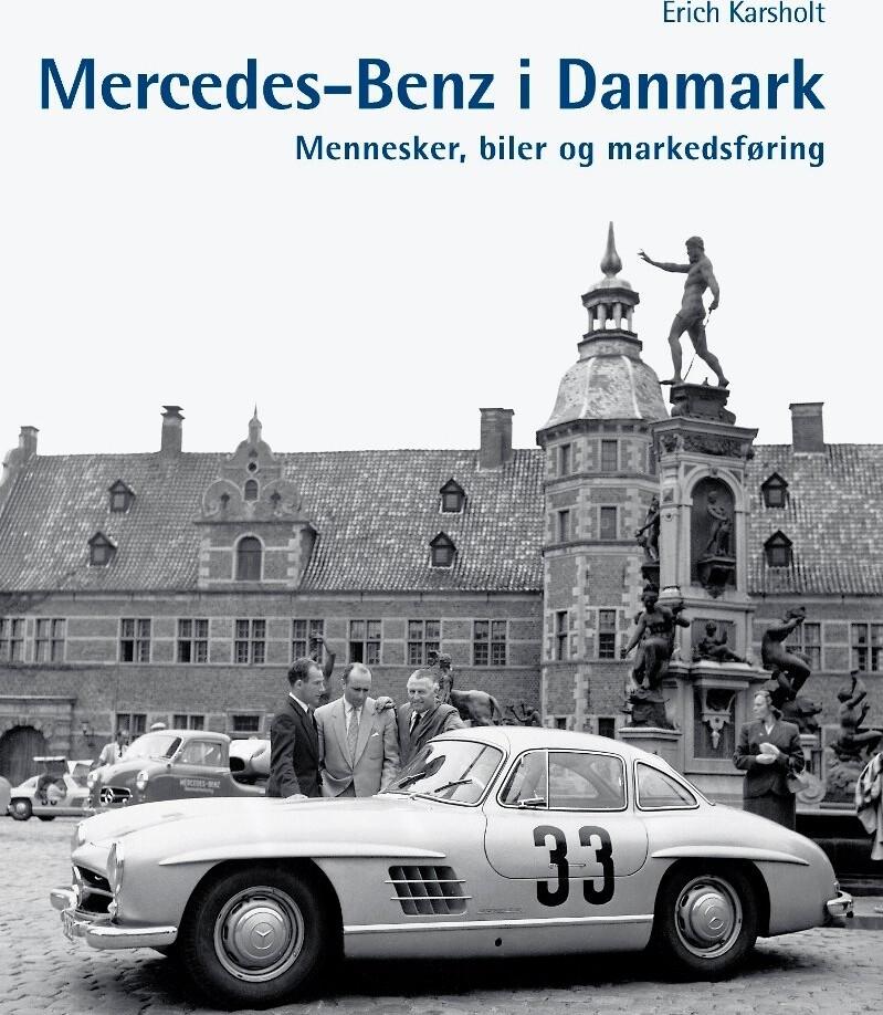 Mercedes-benz I Danmark - Erich Karsholt - Bog