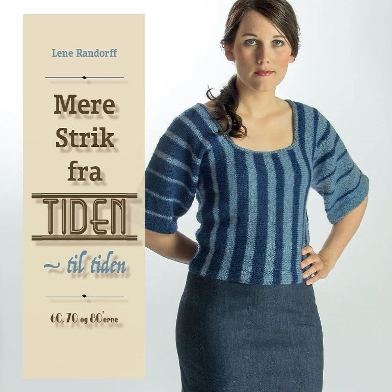 Image of   Mere Strik Fra Tiden - Til Tiden - Lene Randorff - Bog