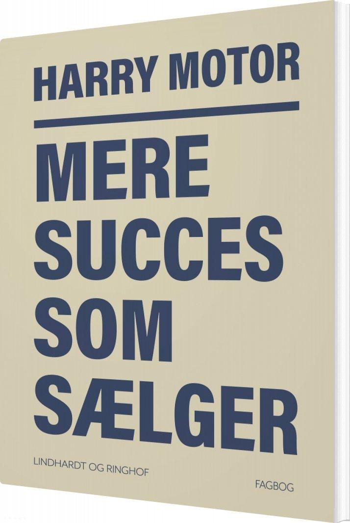 Image of   Mere Succes Som Sælger - Harry Motor - Bog
