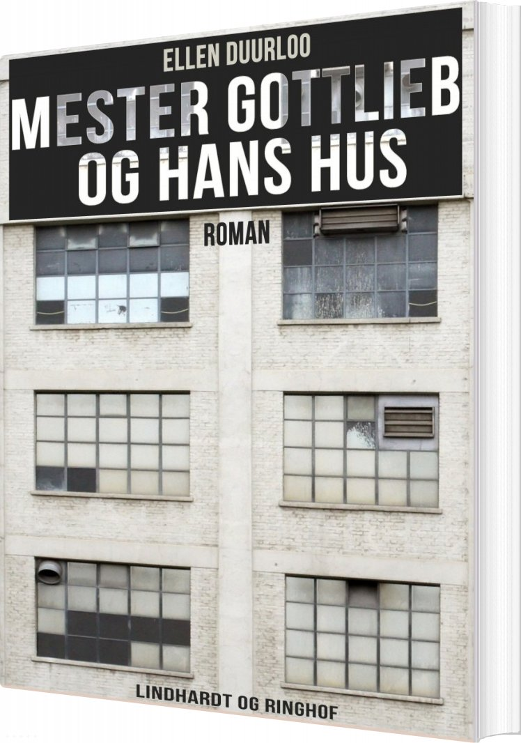 Image of   Mester Gottlieb Og Hans Hus - Ellen Duurloo - Bog