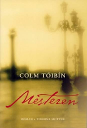Image of   Mesteren - Colm Tóibín - Bog
