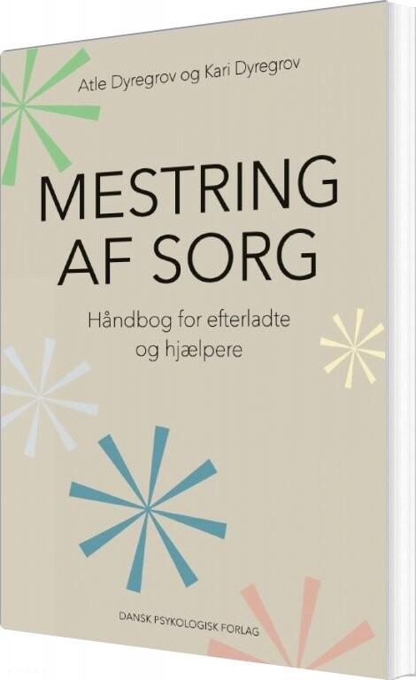 Image of   Mestring Af Sorg - Atle Dyregrov - Bog