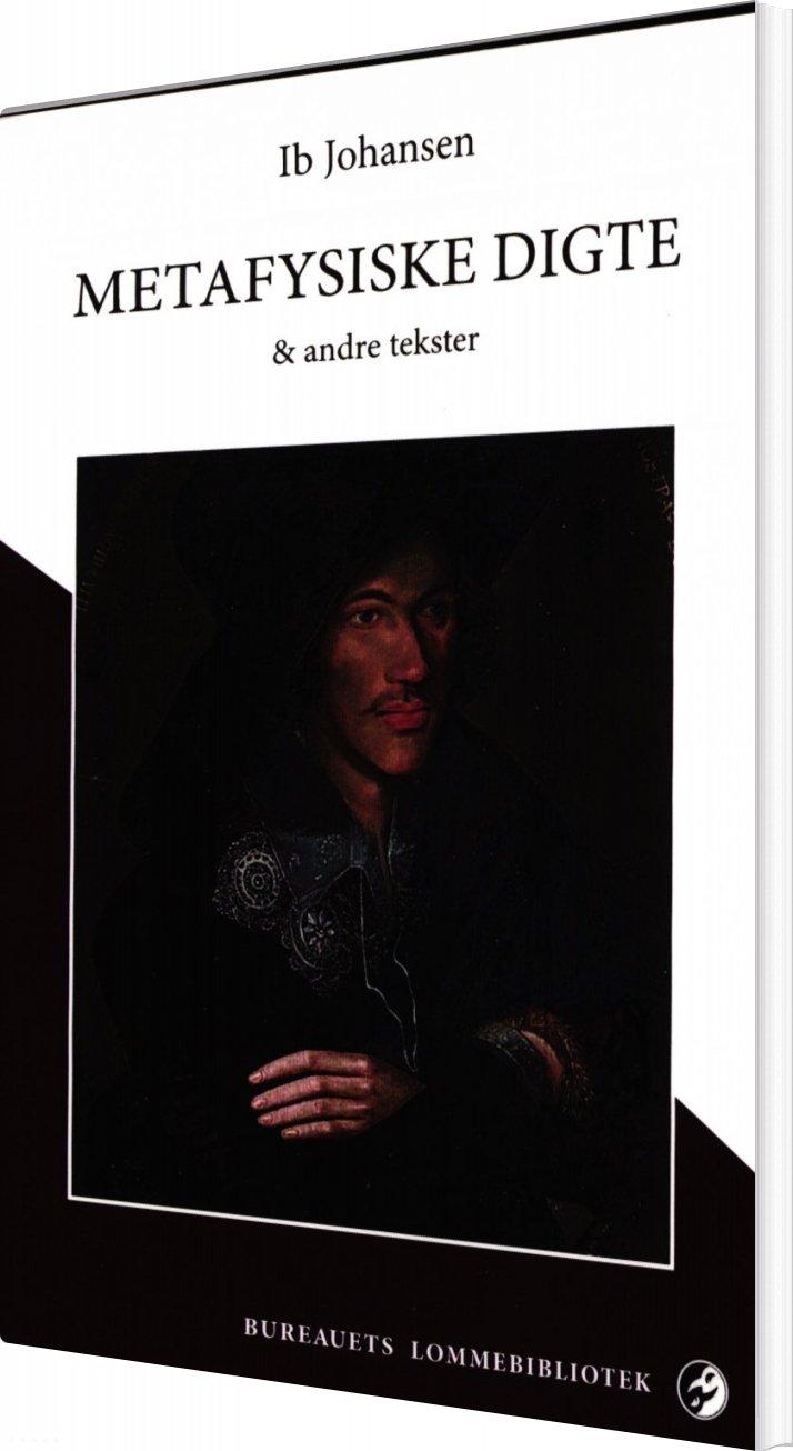 Metafysiske Digte - Ib Johansen - Bog