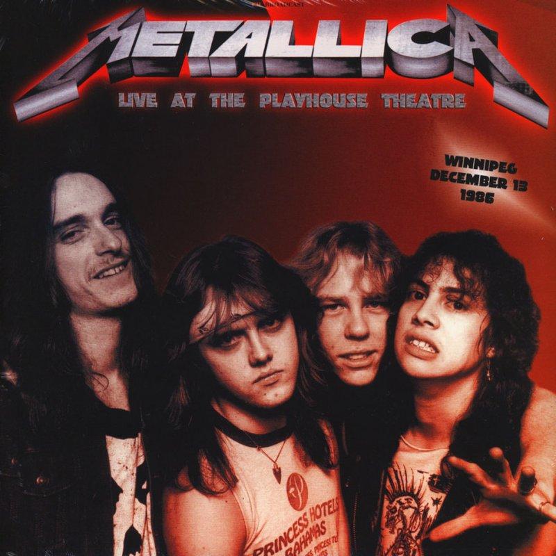 Metallica - Live At The Playhouse Theatre Winnipeg December 13 1986 - Vinyl / LP
