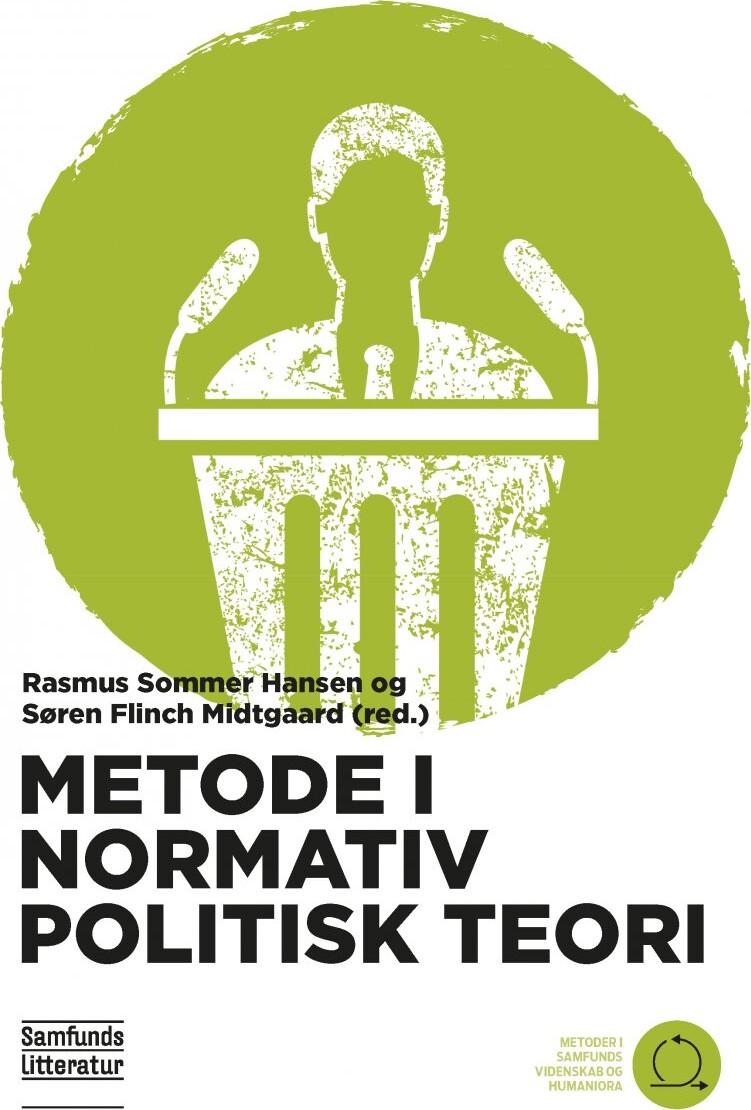 Image of   Metode I Normativ Politisk Teori - Søren Flinch Midtgaard - Bog