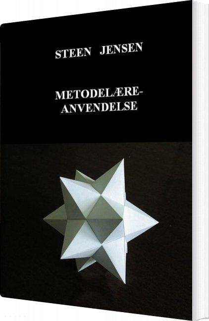 Metodelære-anvendelse - Steen Jensen - Bog