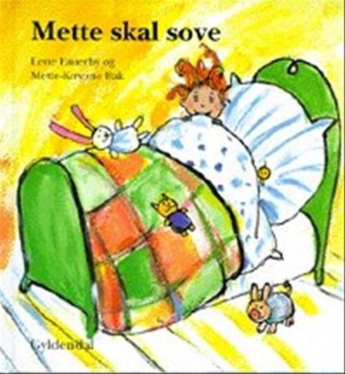 Mette Skal Sove - Lene Fauerby - Bog