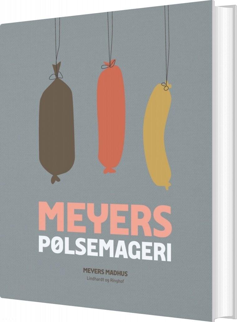 Meyers Pølsemageri - Meyers Madhus - Bog