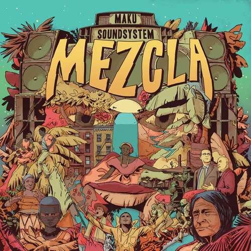 Image of   M.a.k.u. Soundsystem - Mezcla - CD