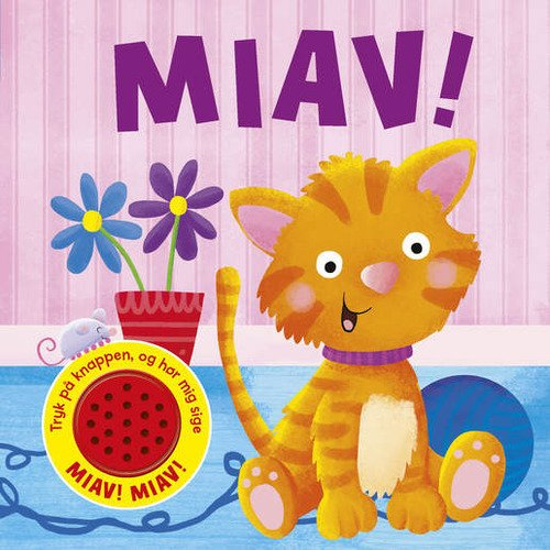 Miav! - Sjov Med Lyd - Nicholas Oliver - Bog