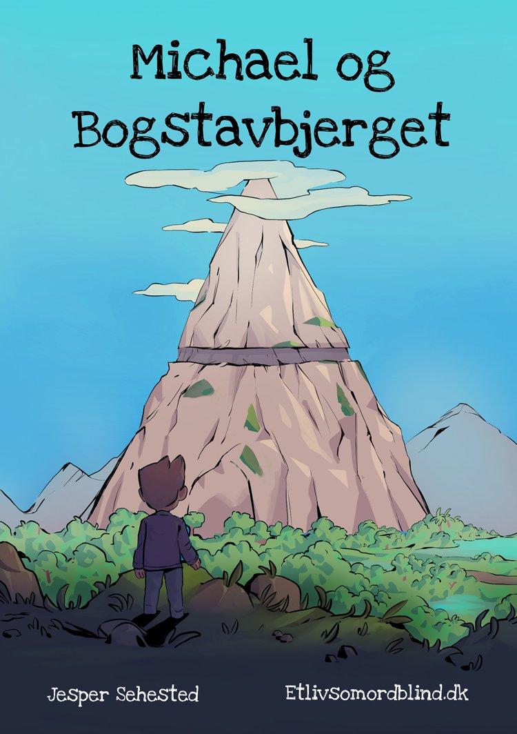 Image of   Michael Og Bogstavbjerget - Jesper Sehested - Bog