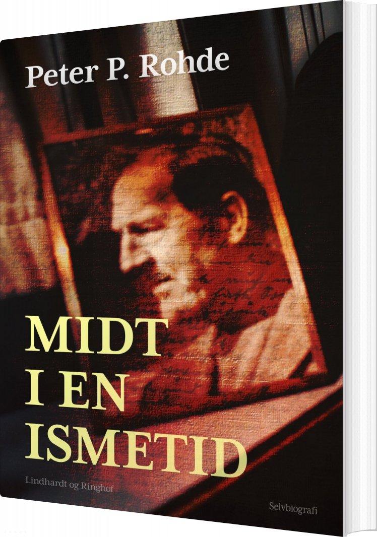 Image of   Midt I En Ismetid - Peter P. Rohde - Bog