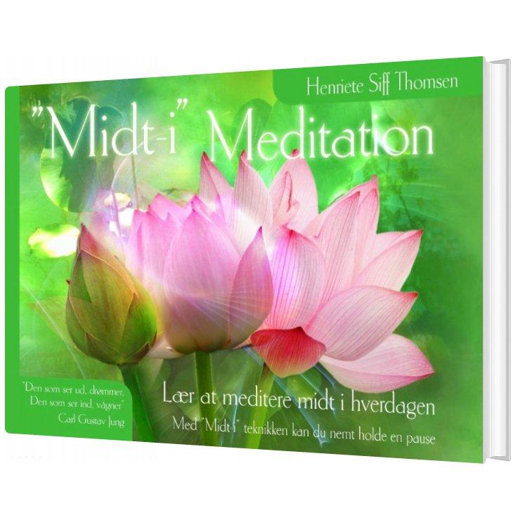 """Image of   """"midt-i"""" Meditation - Henriete Siff Thomsen - Bog"""