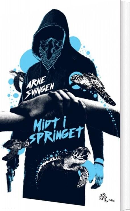 Image of   Midt I Springet - Arne Svingen - Bog