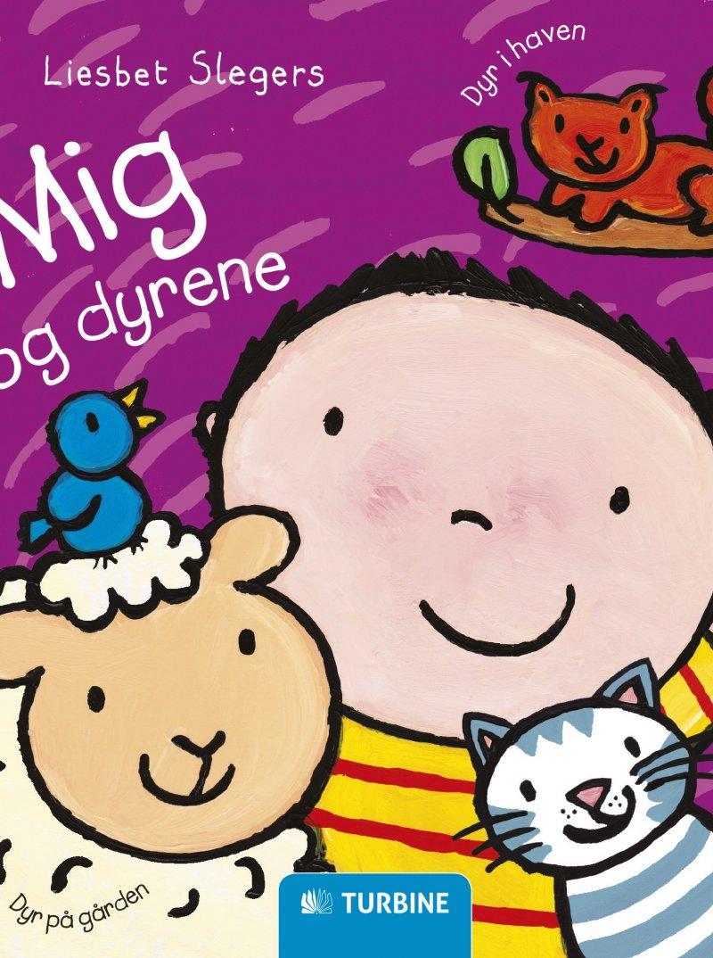 Image of   Mig Og Dyrene - Liesbet Slegers - Bog
