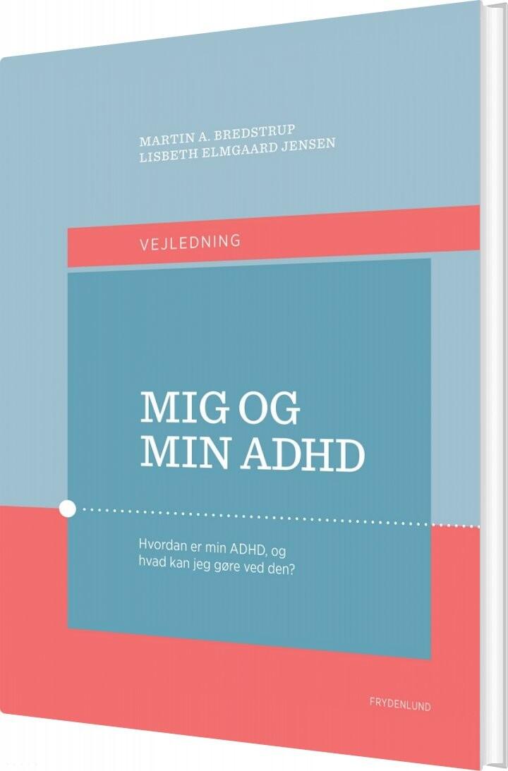 Image of   Mig Og Min Adhd - Martin Bredstrup - Bog
