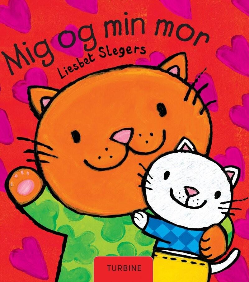 Mig Og Min Mor - Liesbet Slegers - Bog