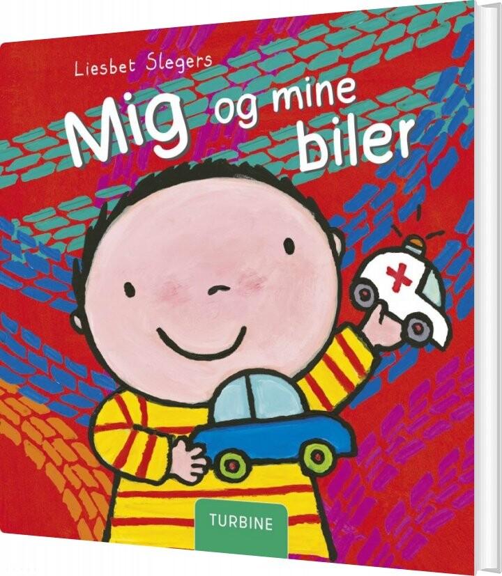 Image of   Mig Og Mine Biler - Liesbet Slegers - Bog