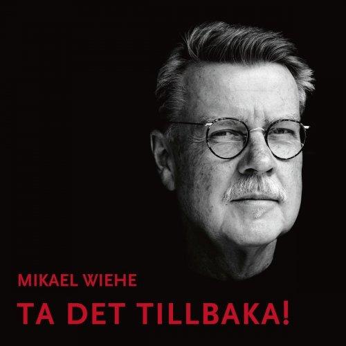 Image of   Mikael Wiehe - Ta Det Tillbaka ! - CD