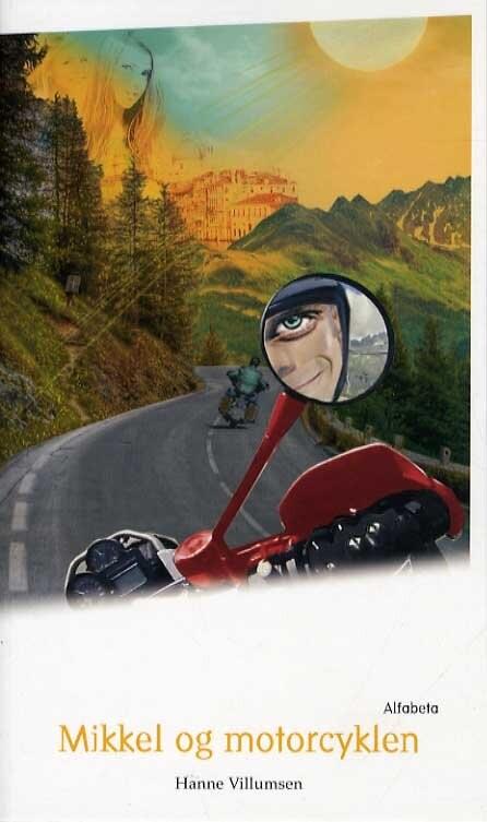 Billede af Mikkel Og Motorcyklen - Hanne Villumsen - Bog
