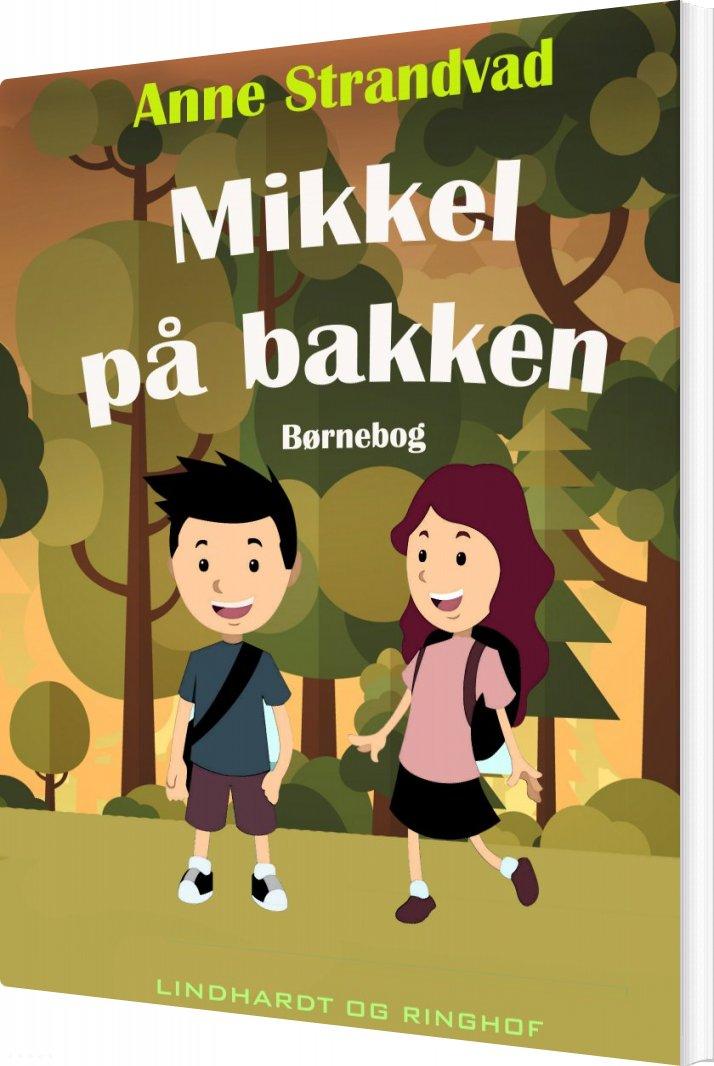 Mikkel På Bakken - Anne Strandvad - Bog